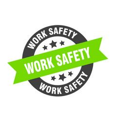 Work safety sign work safety black-green round vector