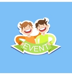Event Template Label Cute Sticker With Smiling vector image vector image