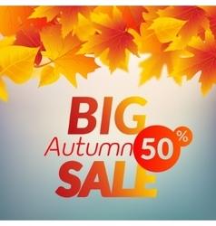 Big autumn sale design template poster Fall vector image