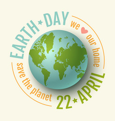 earth day 22 april vector image vector image