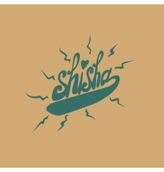 Green sisha logo inscription on a brown background vector image