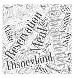 how to dine with disneyland characters Word Cloud vector image vector image