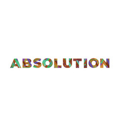 Absolution concept retro colorful word art vector