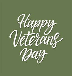 happy veterans day - hand drawn brush pen vector image