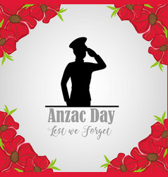 Military soldier to anzac day and flowers vector