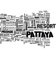 Where to relax in pattaya thailand text word vector