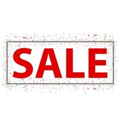 Sale sign with confetti vector