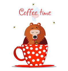 coffee time cute cartoon teddy bear sit in cup vector image