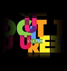 Culture concept letters banner colorful logo vector