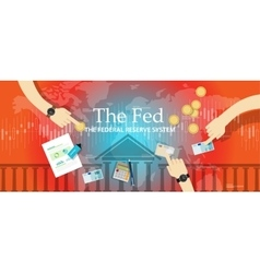 Fed federal reserve system manage economy vector
