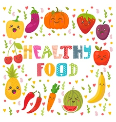 Healthy food concept card Cute happy fruits and vector image