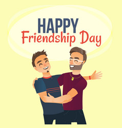 happy friendship day greeting card with two men vector image