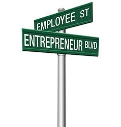 Entrepreneur Employee Street choice signs vector image vector image