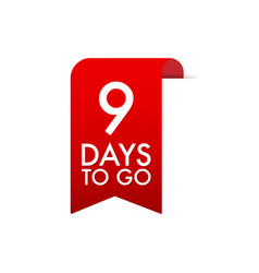 9 days to go red label red web ribbon vector