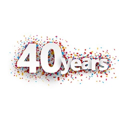 Forty years paper confetti sign vector