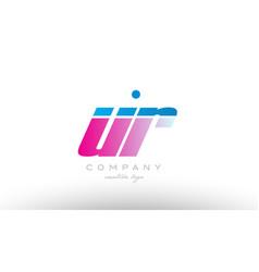 Ur u r alphabet letter combination pink blue bold vector