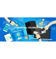 fintech financial technology services banking vector image