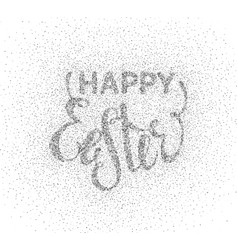 Glitter textured inscription happy easter vector