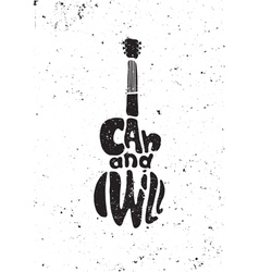 I can and I will Motivational grunge poster vector