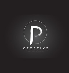 p brush letter logo design artistic handwritten vector image