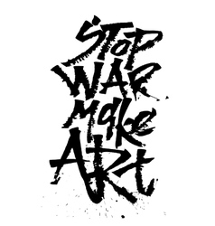 Stop war make art Cola pen calligraphy font vector