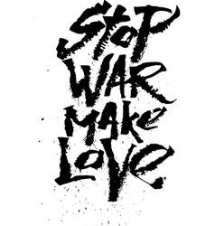 Stop war make love Cola pen calligraphy font vector image vector image