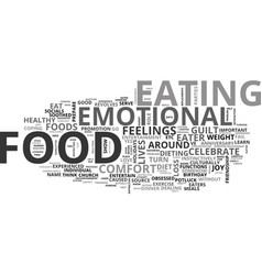are you an emotial eater text word cloud concept vector image