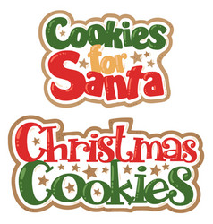 Christmas cookies for santa titles vector