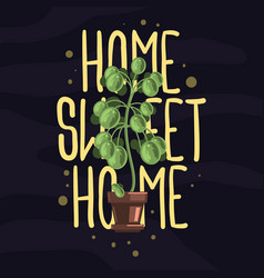 home sweet home hand lettering slogan design with vector image