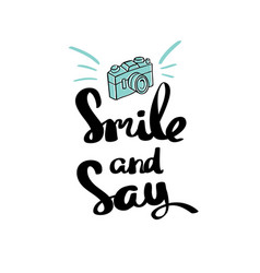 Poster smile and say inspirational typography vector