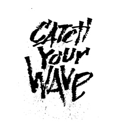 Catch your wave Cola pen calligraphy font vector image