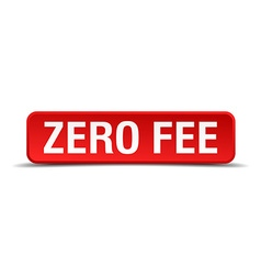Zero fee red 3d square button isolated on white vector