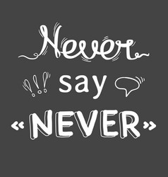 hand lettering phrase vector image