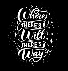 Where will there way poster lettering vector