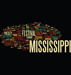 Let s travel back to mississippi text background vector