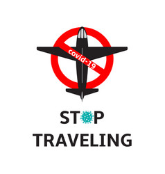 Stop travel red sign with plane shape covid-19 vector