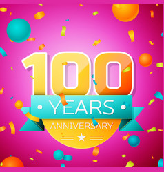 hundred years anniversary celebration design vector image
