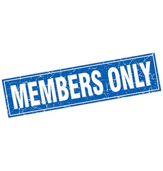 Members only blue square grunge stamp on white vector
