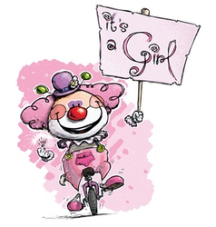 Clown on Unicle Hoding an Its a Girl Plackard vector image