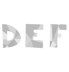 d e f grey alphabet letter set isolated on white vector image