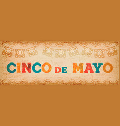 cinco de mayo fun mexican typography web banner vector image