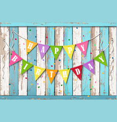 Happy birthday wooden background vector