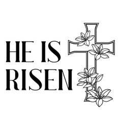 He is risen happy easter greeting card cross vector