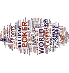 Let the dreams begin at the wsop text background vector