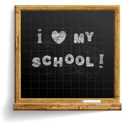 School blackboard with expression i love my school vector
