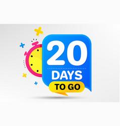 twenty days left icon 20 days to go vector image