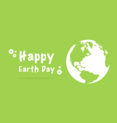 Happy earth day with green background vector