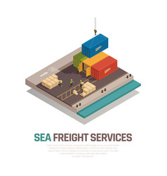 sea freight services isometric composition vector image