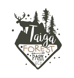 Taiga forest eco park promo sign hand drawn vector