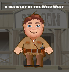 A resident of the wild west an armed man stands vector